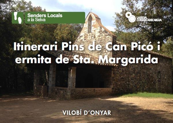 Itinerari Pins de Can Picó i ermita de Santa Margarida