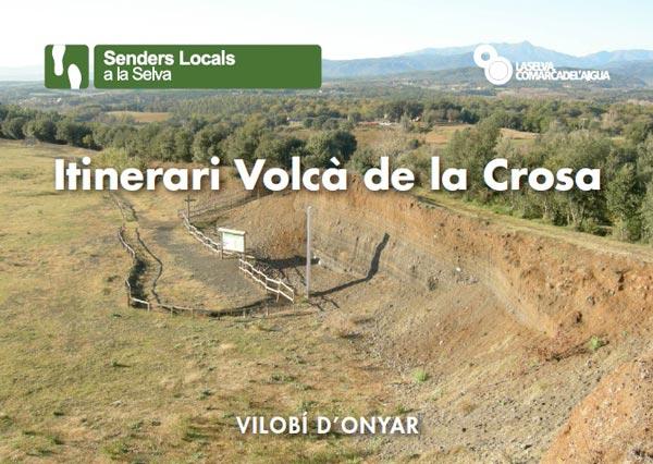 Itinerari Volcà de la Crosa