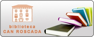 Biblioteca Can Roscada